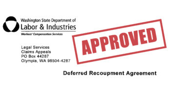 Deferred Recoupment Agreement - Washington Department Of Labor And Industries - Washington Law Center